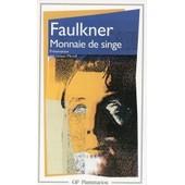 Monnaie De Singe de William Faulkner