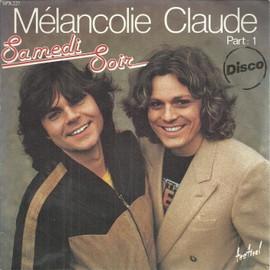 Mélancolie claude part 1 (belles belles, marche tout droit, meme si tu revenais, ...) 3'55 / mélancolie claude part2 (tout éclate tout explose, c'est la meme chanson, le téléphone pleure) 3'55