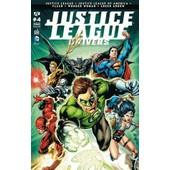 Justice League + Justice League Of America + Flash + Wonder Woman + Green Arrow : Justice League Univers N� 4 ( Juin 2016 ) de geoff johns & jason fabok / collectif