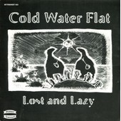 Lost And Lazy / Gingerbread House - Cold Water Flat - Sleepyhead