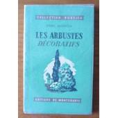 Les Arbustes D�coratifs de Henri Pasquier