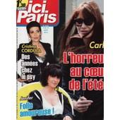 Ici Paris / 07-08-2013 N�3553 : Jenifer (3/4p) - Carla Bruni (1,5p) - Amanda Lear (3/4p)