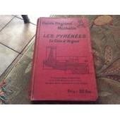 Guide R�gional Michelin: Les Pyrenees La Cote D Argent. 1928-1929 France, Michelin de michelin