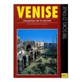 Venise Civilisation Art Et Histoire / Kina / R�f33980 de Kina