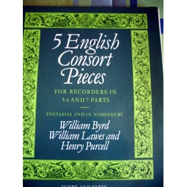 5 English Consort Pieces for reccorders in 5, 6 and 7 parts
