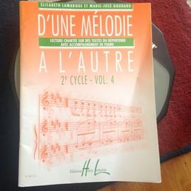 D'une mélodie à l'autre 2e cycle volume 4