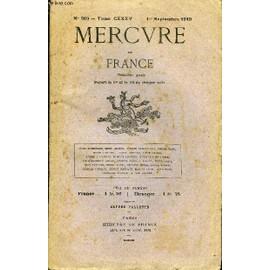 Mercure De France N� 509 - Tome Cxxxv - Marcel Rouff.. Rousseau Et La Pologne. Etienne Fournol.. Les Volets Du Diptyque : Les Chefs Der Occident. Leurs Id�es.Pierre Gamo. Po�sies. Andr� ...