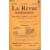 La Revue Hebdomadaire Et Son Supplement Illustre L'instantane Tome Iii N�10 - Jules Lemaitre De L�Acad�mie Fran�aise. Mme R�camier...Ren� Doumic. George Sand (V). � L�Amiede Michel De ...