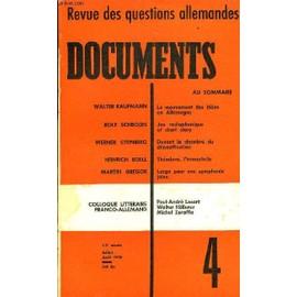 Documents - Revue Des Questions Allemandes 13e Annee N�4 - Walter Kaufmann : Le Mouvement Des Id�es En Allemagne. Rolf Schroers : Jeu Radiophonique Et Short Story. Werner Steinberg : Devant ...