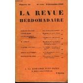 La Revue Hebdomadaire Et Son Supplement Illustre L'instantane Tome Xii N�49 - Armand Praviel. Les �vasions De Latude(I).Daniel-Rops. �l�ments De Notre Destin(Ii). Lucie Delarue-Mardrus. ...