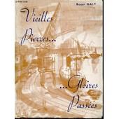 Vieilles Pierres ... Gloires Passees - Envoi De L'auteur. de roger galy