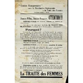 Union Temporaire Contre La Prostitution Reglementee Et La Traite Des Femmes - La Traite Des Femmes.