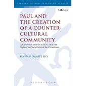 Paul And The Creation Of A Counter-Cultural Community de Sin-Pan Daniel Ho
