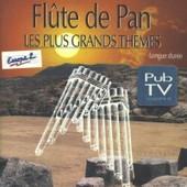 Flute De Pan Les Plus Grands Th�mes Par Zamfir - Collectif