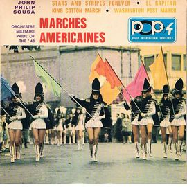 marches Américaines : stars and stripes forever - el capitan - king cotton march - washington post march