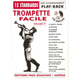 Trompette facile Volume1 - 15 Standards avec accompagnement play-back