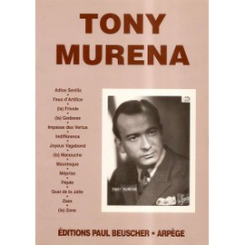 Tony Murena (Recueil de 14 partitions)