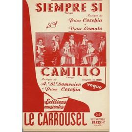 Siempre si - Camillo - Musique de Primo Corchia - Tangos