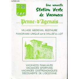 Occasion, Un Flyer : Une Nouvelle Station Verte De Vacances Penne D'agenais - Vacances Familiales - Vacances Sportives - Vacances Grastronomiques - Decouverte De L'occitanie.