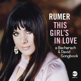 This Girl¿s In Love ¿ A Bacharach & David Songbook