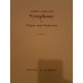 Aaron Copland - Symphony for organ and orchestra - Full Score