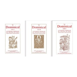 Le Dominical - les 3 volumes A, B et C