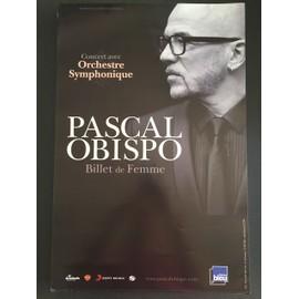 Pascal OBISPO - Billet de Femme - 40x60 cm - AFFICHE / POSTER envoi en tube