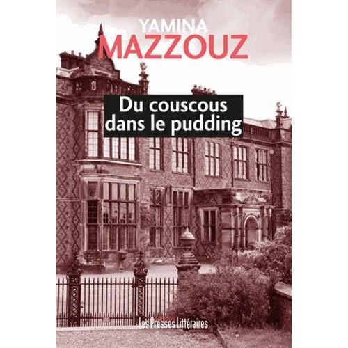 9791031002255 - Yamina Mazzouz: Du Couscous Dans Le Pudding - Livre