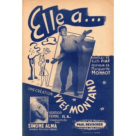 ELLE A... UNE CREATION YVES MONTAND