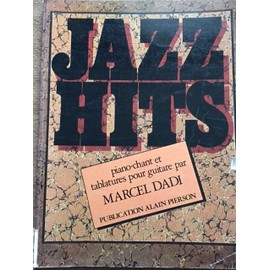 Marcel DADI Piano chant et tablatures pour guitare Jazz hits