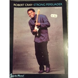 Robert Cray Strong persuader Guitar/vocal