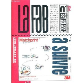La Fab - N°12 - Juin-Juillet 89 / Le Moi De Michel Devaux / Aveux : Tête À Tête Avec Jean-Clément Gallet / Pao Dans La Pub / Utilitaires En Stock...