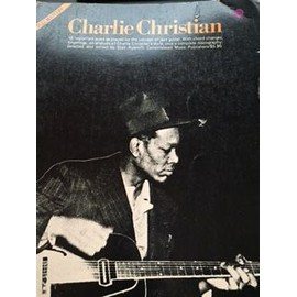 Charlie CHRISTIAN 18 important solos as played