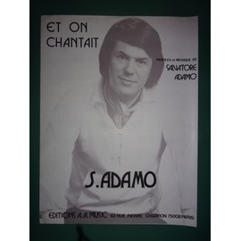 "Adamo ""Et on chantait"""