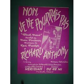 """Richard Anthony """"Non, je ne pourrais pas"""""""