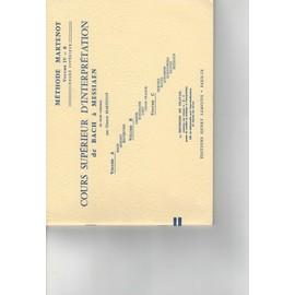 COURS SUPERIEUR D'INTERPRETATION de Bach à Messian Volume IV - B