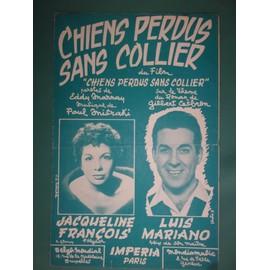"""jacqueline françois luis mariano """"Chiens perdus sans collier"""""""