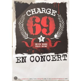 Charge 69 - Much More Than Music - PUNK - AFFICHE / POSTER envoi en tube - 30x40 cm