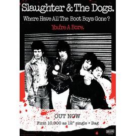 Slaughter & the Dogs - Boot Boys - AFFICHE / POSTER envoi en tube - 59x84 cm