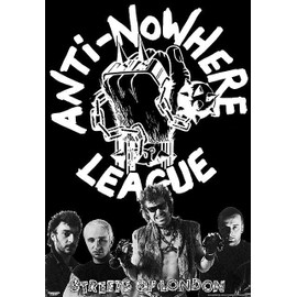 Anti-Nowhere League - Street Of London - AFFICHE / POSTER envoi en tube - 59x84 cm