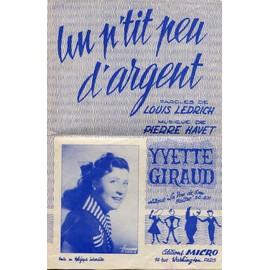 Partition 1954 UN P'TIT PEU D'ARGENT Yvette GIRAUD