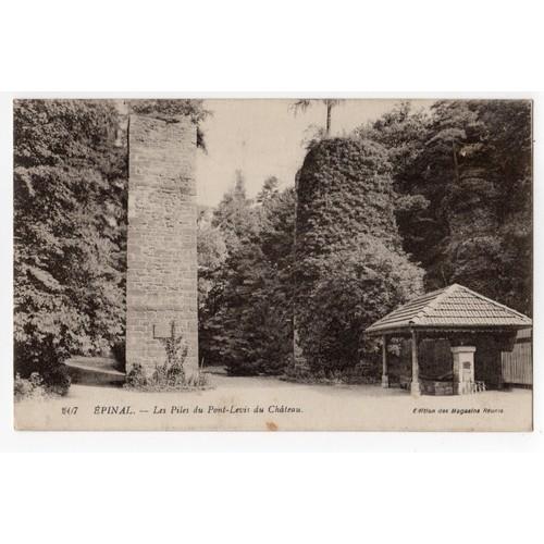 Carte postale ancienne voyagée. Epinal. les pile du pont <strong>levis</strong> du château. 88 vosges.