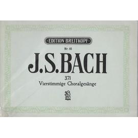 nr. 10 j. s. bach - 371 vierstimmige choralgesänge für klavier oder orgel oder harmonium.