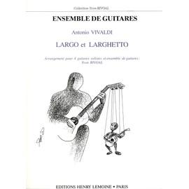 Largo et Larghetto pour 4 guitares solises et ensemble de guitares
