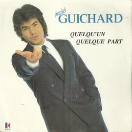 quelqu'un quelque part (D. Guchard - M. jouveaux - C. assous) 3'55  /  sans moi (D. guichard - M. jouveaux - C. assous) 3'12