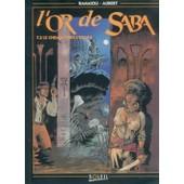 L'or De Saba T03 Le Chemin Vers L'etoile de guy aubert