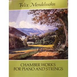 Oeuvres de musique de chambre pour piano et cordes de Mendelssohn