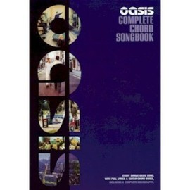 Oasis : The Complete Chord Songbook