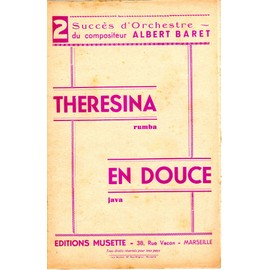 "2 SUCCES ORCHESTRE ALBERT BARRET - ""THERESINA"" rumba ""EN DOUCE"" java"