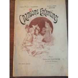 """""""CHANSONS ENFANTINES"""" Partitions Piano et Voix - Ed. l'ILLUSTRATION - Noël 1899 - Art Nouveau -"""